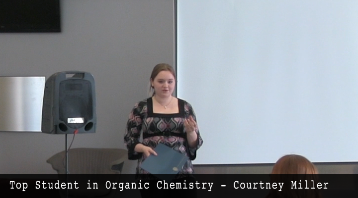 Top Student in Organic Chemistry - Courtney Miller